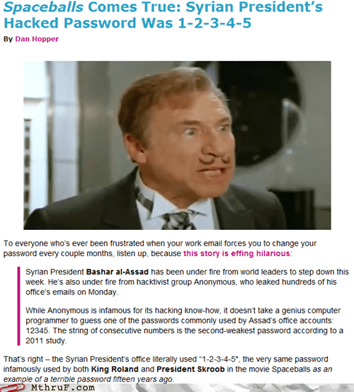 12345,hacked password,Hall of Fame,mel brooks,spaceballs,syria