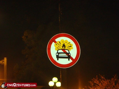 Engrish Funny: No bonfire allowed on top of car