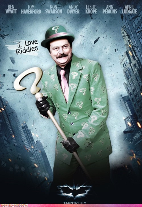 Ron Swanson is... The Riddler!