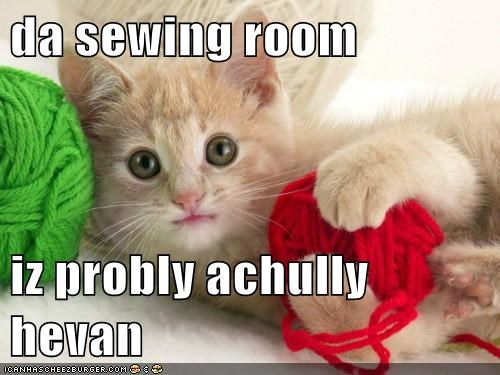 da sewing room  iz probly achully hevan