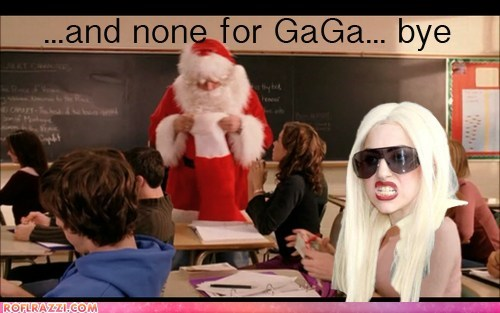 LOL @ Gaga - Better Luck Next Year!