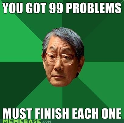 finish,high expectations asian dad,homework,problems,time