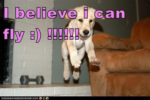 I believe i can fly :) !!!!!!
