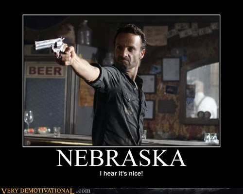 hilarious,nebraska,nice,The Walking Dead,wtf