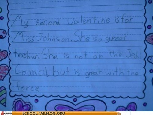 g rated,note,School of FAIL,star wars,the force,valentine,Valentines day