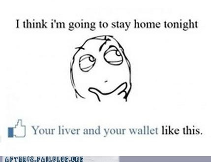 like this,liver,sex drive,stay home,wallet,whatever