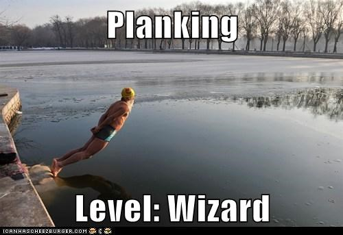 Planking  Level: Wizard