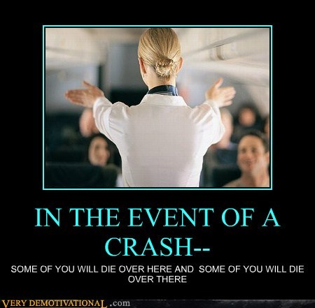 IN THE EVENT OF A CRASH--