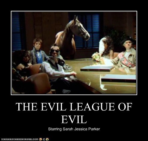 THE EVIL LEAGUE OF EVIL