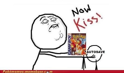 autosave,meme,Memes,now kiss,Pokémon,Rageface