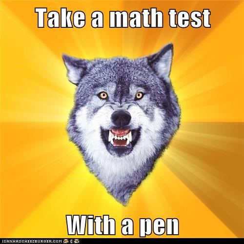 Take a math test  With a pen