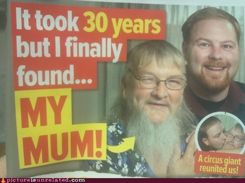 bearded lady,circus,mother,mum,wtf