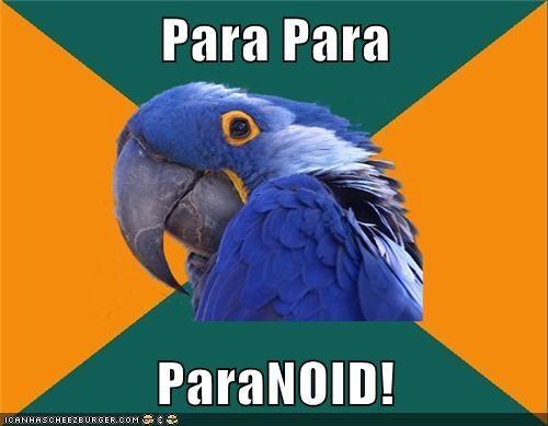Para Para  ParaNOID!
