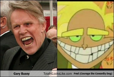 Gary Busey Totally Looks Like Fred (Courage the Cowardly Dog)