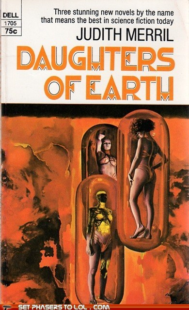 WTF Sci-Fi Book Covers: Daughters of Earth