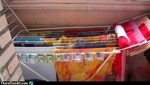 bad puns,laundry,money,wtf