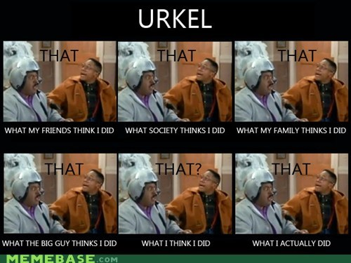 How People View Me,that,urkel,what i did
