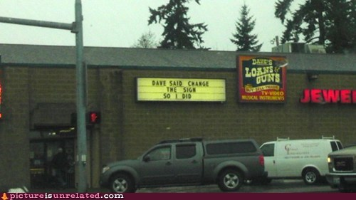 dave,guns,loans,sign,store,wtf