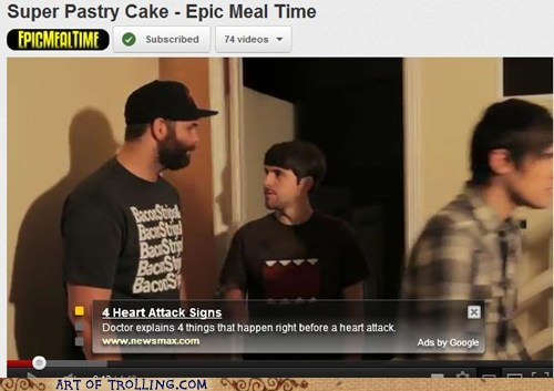 Ad,epic meal time,heart attack,youtube
