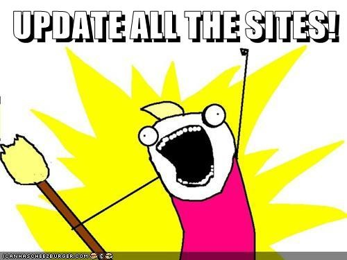 UPDATE ALL THE SITES!