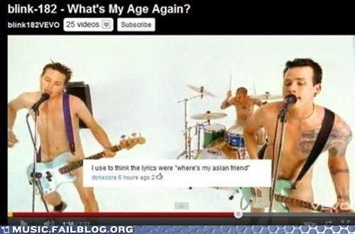 asian friend,blink 182,comment,lyrics,whats-my-age-again,youtube,youtube comment