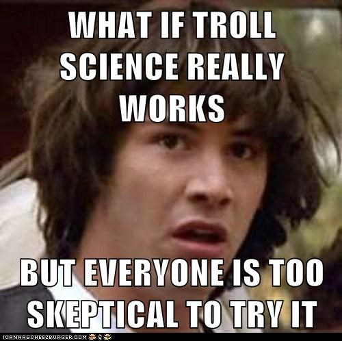 conspiracy keanu,film,skepticism,troll science