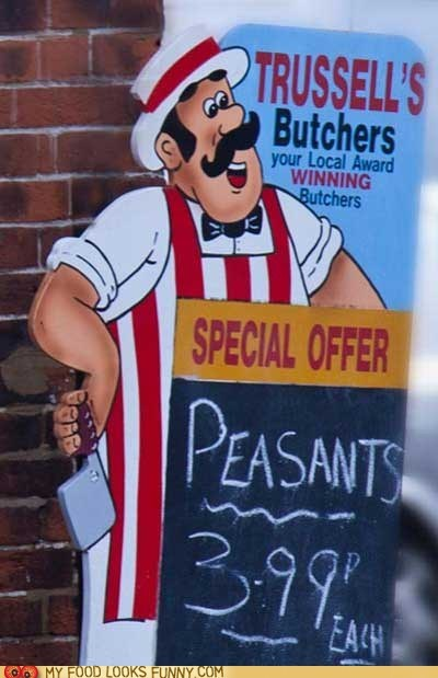 best of the week,butcher,chalkboard,oops,peasants,sign,typo