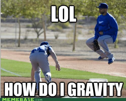 Gravity,ground,lol,Memes,teacher