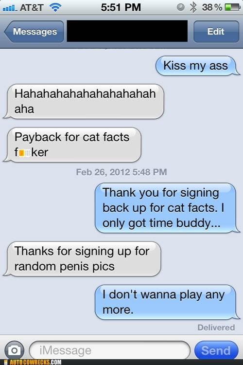 AutocoWrecks,cat facts,dick pic,p33n,payback,sexting,trolling