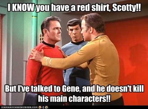 Captain Kirk,characters,gene roddenberry,james doohan,kill off,Leonard Nimoy,red shirt,scotty,Shatnerday,Star Trek,William Shatner