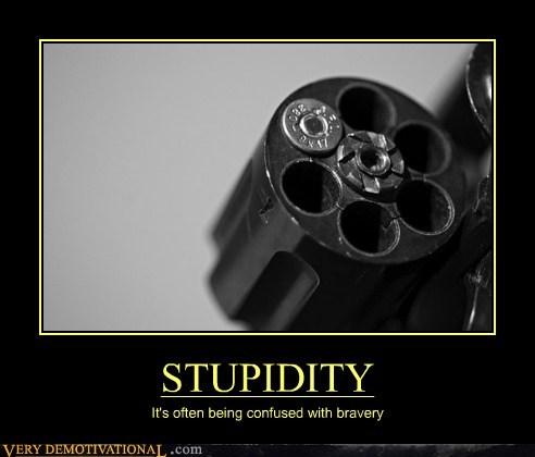 bravery,bullet,hilarious,stupidity