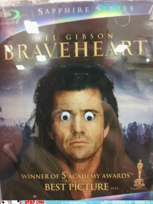 brave heart,googly eyes,mel gibson,Movie,Movies and Telederp