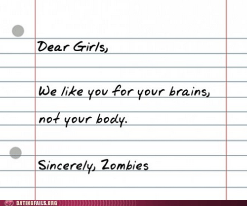 Dating Fails: Zombies Just GET It, You Know?