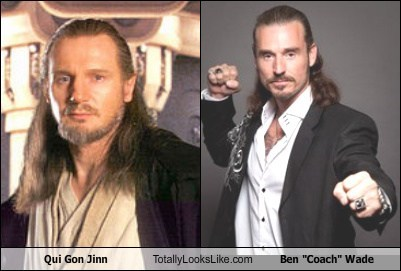 "Qui Gon Jinn (Liam Neeson) Totally Looks Like Ben ""Coach"" Wade"
