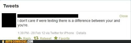 grammar,grammar nazi,tweet,twitter,your,youre
