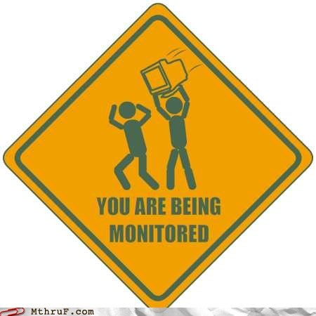 caution,danger,monitored,road sign,warning,yellow sign,you are being monitored