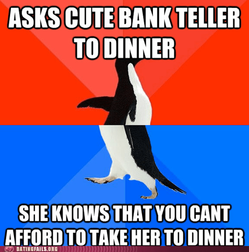 advice animals,bank teller,broke as hell,cant-afford-anything,penguins