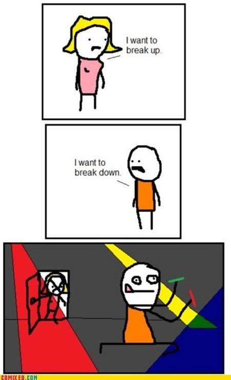 break down,breakup,dance,dumb,rave,the internets