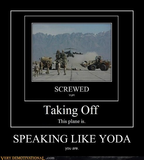 SPEAKING LIKE YODA