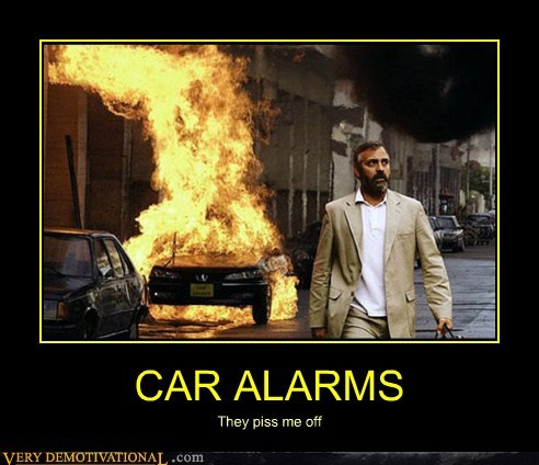angry,car alarm,fire,hilarious,wtf