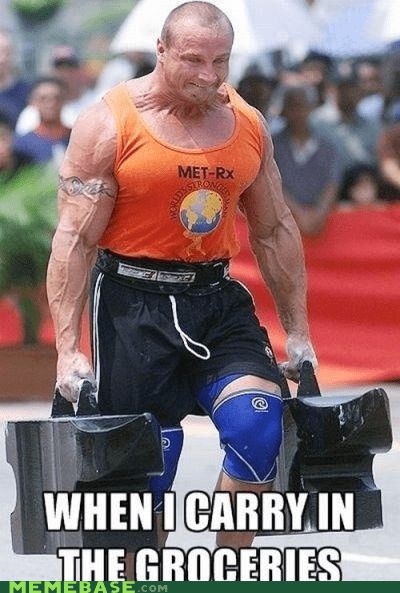 all,bags,groceries,Memes,strength