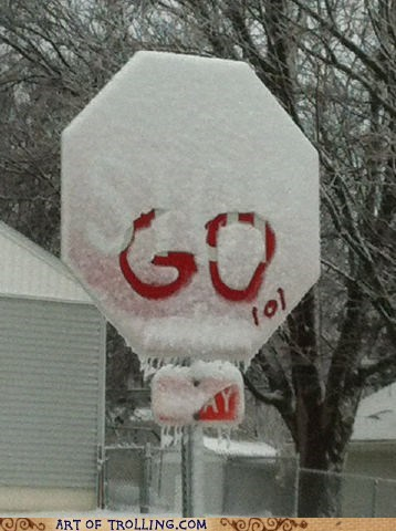 go,IRL,sign,snow,stop