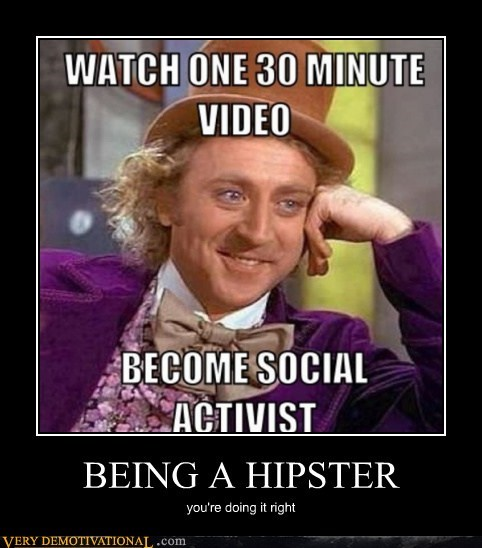 hilarious,hipster,social activist,Willie Wonka