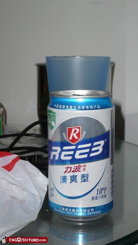 beer,can,China,chinese,engrish,mirror,reeb