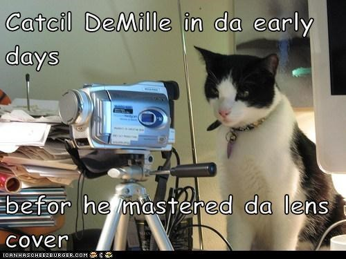 Catcil DeMille in da early days  befor he mastered da lens cover