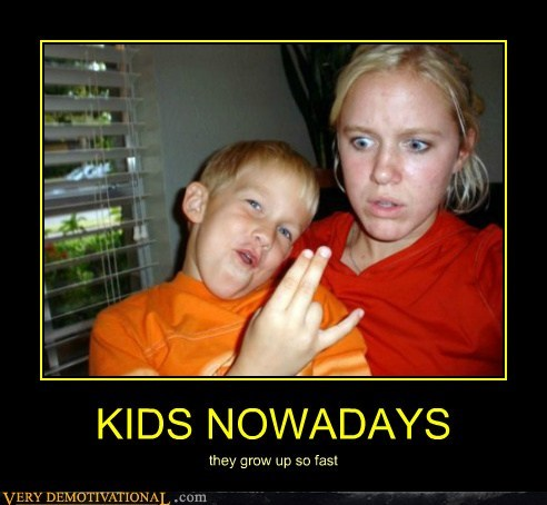 KIDS NOWADAYS