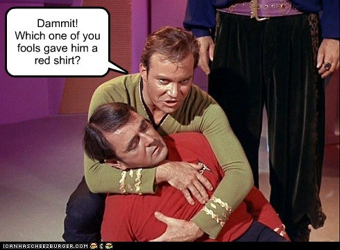 April Fools Day,Captain Kirk,dammit,dead,fools,james doohan,red shirt,scotty,Shatnerday,Star Trek,wardrobe malfunction,William Shatner