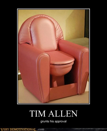 leather chair,Pure Awesome,tim allen,toilet
