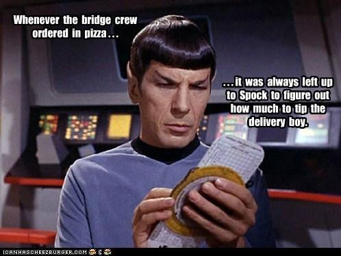 bridge crew,calculate,Leonard Nimoy,logic,order in,pizza,Spock,Star Trek,tip