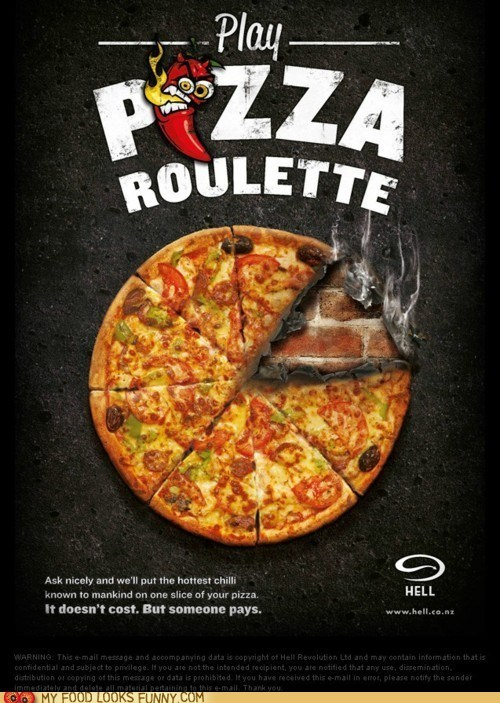 hot,mean,new zealand,peppers,pizza,roulette,share,spicy